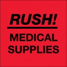 "4 x 4"" - ""Rush - Medical Supplies"" (Fluorescent Red) Labels"