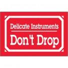 """3 x 5"""" - """"Delicate Instruments - Don't Drop"""" Labels"""